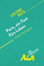 Paris, Ein Fest Fürs Leben Von Ernest Hemingway (Lektürehilfe)