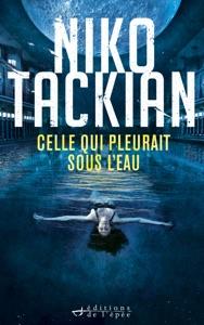 Celle qui pleurait sous l'eau (une enquête de Tomar Khan) Book Cover