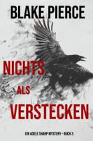 Nichts Als Verstecken (Ein Adele Sharp Mystery – Buch 3) ebook Download