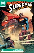 Superman: Up in the Sky (2019-2019) #6