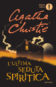 L'ultima seduta spiritica Book Cover