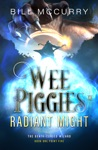 Wee Piggies Of Radiant Might