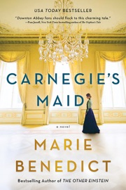 Carnegie's Maid - Marie Benedict by  Marie Benedict PDF Download