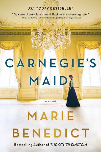 Carnegie's Maid - Marie Benedict book cover