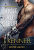 Droit au cœur - J. Kenner