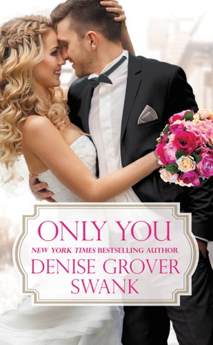 Denise Grover Swank - Only You