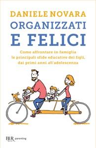 Organizzati e felici Book Cover