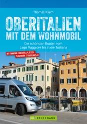 Download and Read Online Oberitalien mit dem Wohnmobil: Der Wohnmobil-Reiseführer von Bruckmann für Norditalien