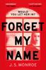J.S. Monroe - Forget My Name artwork