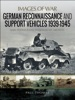 German Reconnaissance And Support Vehicles, 1939–1945