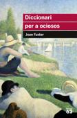 Diccionari per a ociosos Book Cover