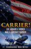 Carrier! (Annotated) - Lt. Commander Max Miller