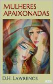 Mulheres Apaixonadas - D.H. Lawrence Book Cover