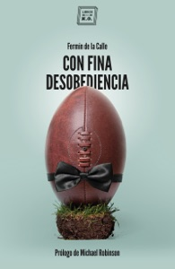Con fina desobediencia Book Cover