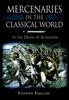 Mercenaries In The Classical World