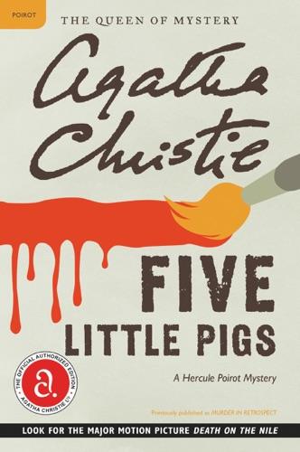 Agatha Christie - Five Little Pigs