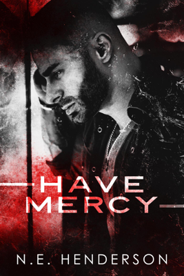 N. E. Henderson - Have Mercy book
