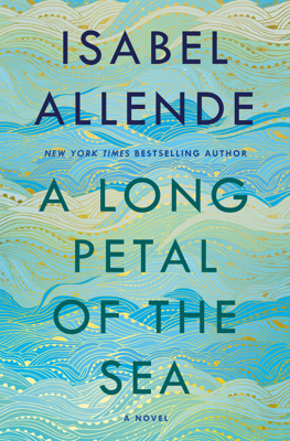 Isabel Allende - A Long Petal of the Sea book