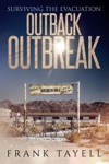 Surviving The Evacuation Outback Outbreak