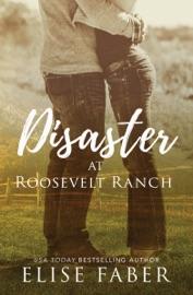 Disaster at Roosevelt Ranch PDF Download