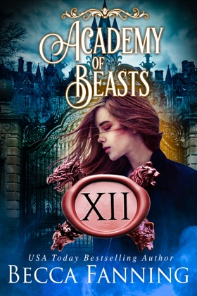 Academy Of Beasts XII
