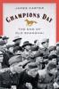 James Carter - Champions Day: The End of Old Shanghai kunstwerk