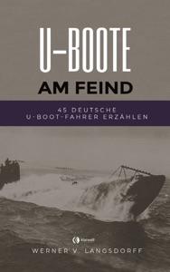 U-Boote am Feind von Werner von Langsdorff Buch-Cover