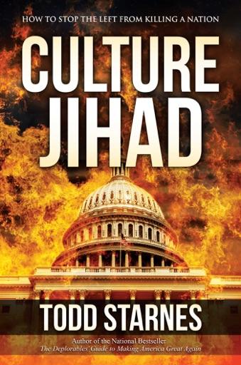 Culture Jihad - Todd Starnes