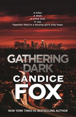 Candice Fox - Gathering Dark book
