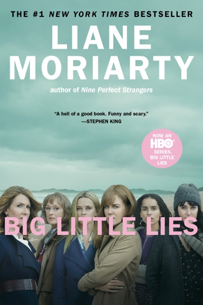 Big Little Lies - Liane Moriarty book cover