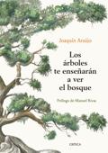 Los árboles te enseñarán a ver el bosque Book Cover