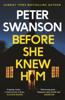 Peter Swanson - Before She Knew Him artwork