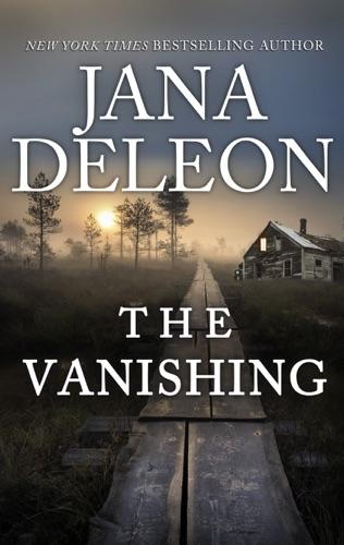 Jana DeLeon - The Vanishing
