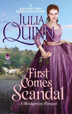 Julia Quinn - First Comes Scandal book