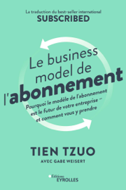 Le business model de l'abonnement