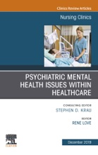 Psychiatric Disorders, An Issue Of Nursing Clinics Of North America