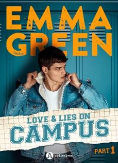 Love & Lies on Campus, Part 1 - Emma Green