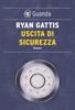 Ryan Gattis - Uscita di sicurezza artwork