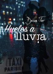HUELES A LLUVIA