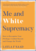 Layla Saad - Me and White Supremacy artwork
