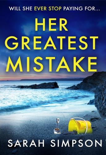 Sarah Simpson - Her Greatest Mistake