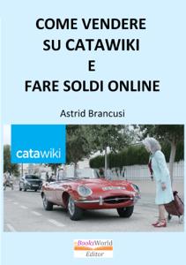 Come Vendere Su Catawiki E Fare Soldi Online Libro Cover