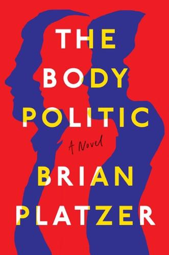 Brian Platzer - The Body Politic