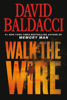 David Baldacci - Walk the Wire  artwork