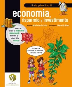 Il mio primo libro di economia, risparmio e investimento da María Jesús Soto Copertina del libro