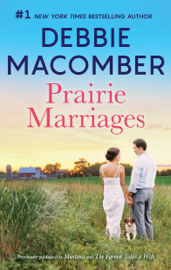 Prairie Marriages by Prairie Marriages