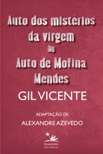 Auto dos mistérios da virgem ou Auto de Mofina Mendes