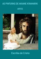 Escriba de Cristo - As Pinturas De Akiane Kramarik artwork