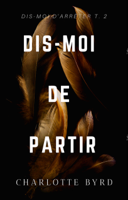 Dis-moi de Partir ebook Download