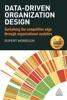 Data-Driven Organization Design